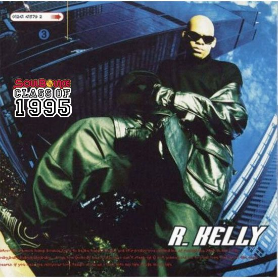 soulbounce-class-of-1995-r-kelly-r-kelly-album