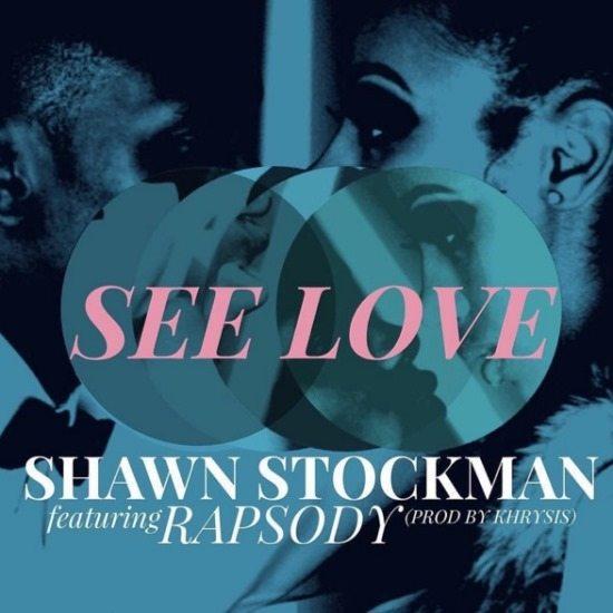 shawn-stockman-rapsody-khrysis-see-love-cover-art-single