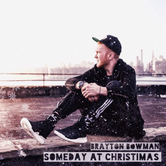 brayton-bowman-someday-at-christmas-cover