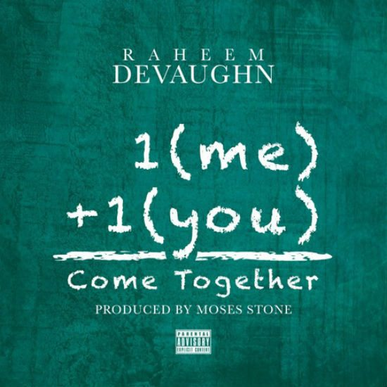 Raheem-DeVaughn-Come-Together