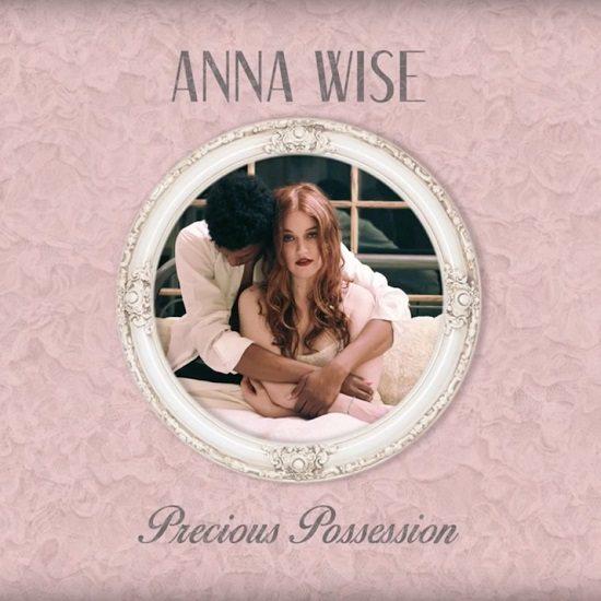 anna-wise-precious-possession-single-cover