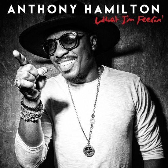 anthony-hamilton-what-im-feelin-cover