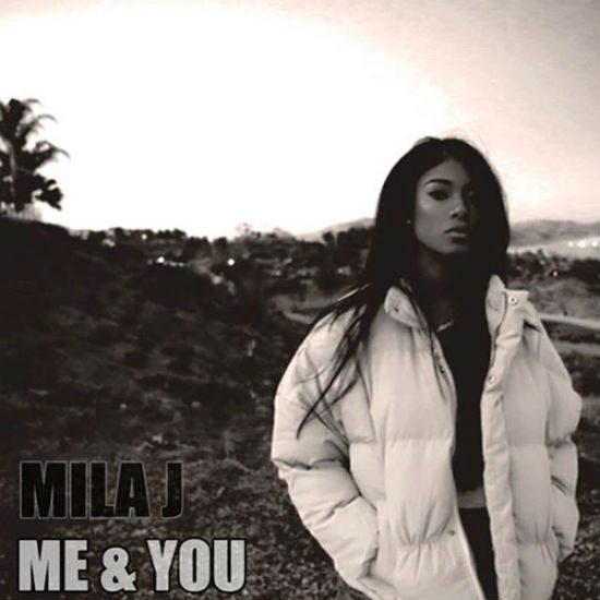 mila-j-me-and-you-single