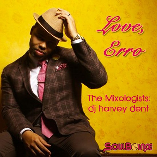 the-mixologists-dj-harvey-dent-love-erro