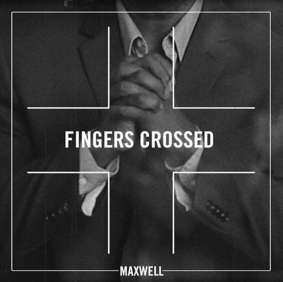 Maxwell-Fingers-Crossed-LV-Still