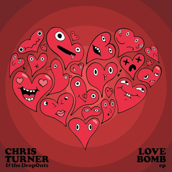 chris-turner-dropouts-love-bomb-ep-cover-art