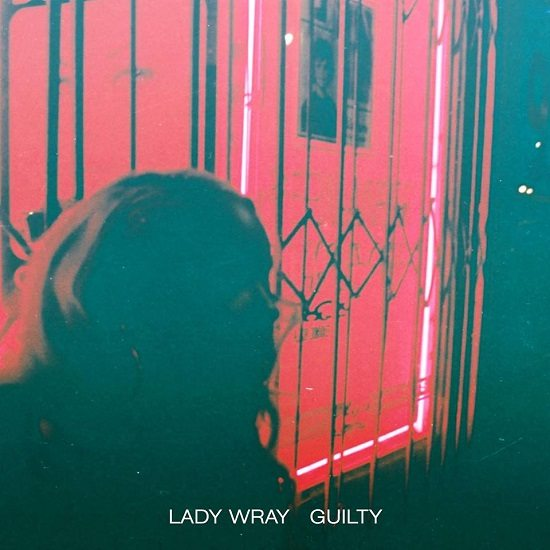 Lady-Wray-Nicole-Wray-Guilty-Cover
