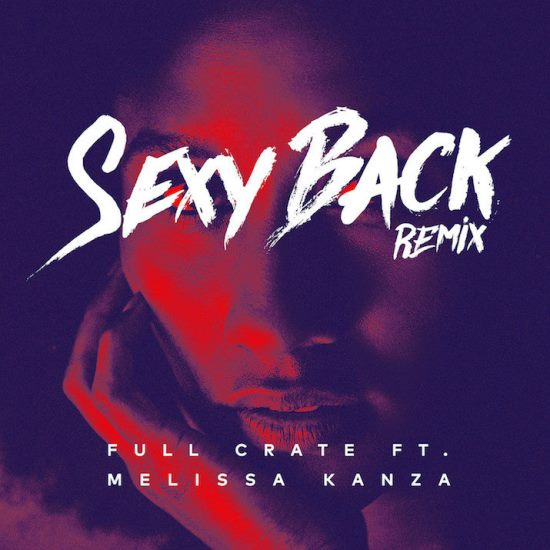 full-crate-melissa-kanza-sexy-back-remix-cover