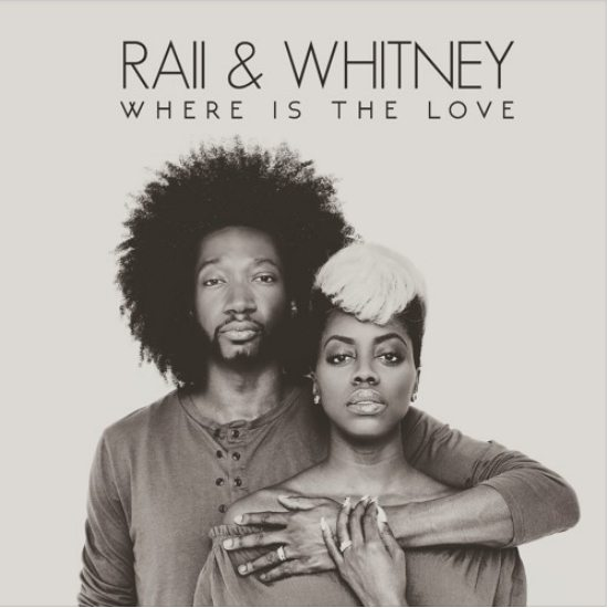 raii-whitney-where-is-the-love-cover-2016
