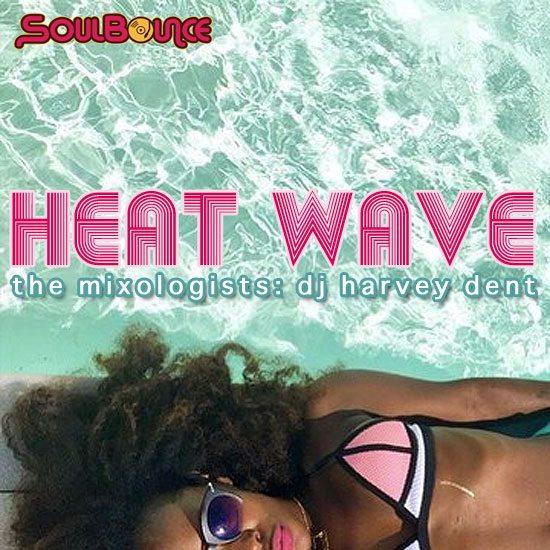 the-mixologists-dj-harvey-dent-heat-wave-