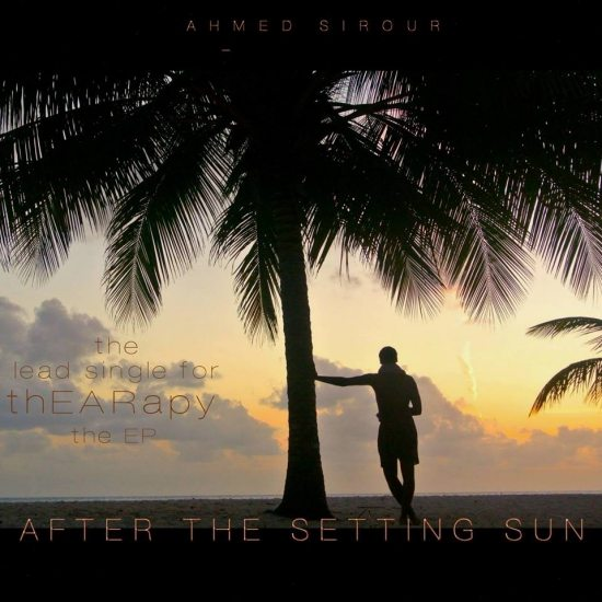 Ahmed-Sirour-After-The-Setting-Sun-Cover