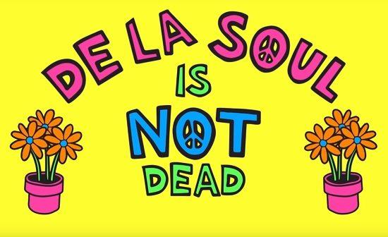 De-La-Soul-Is-Not-Dead-Still-Title