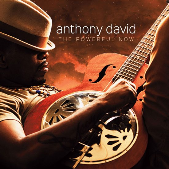 anthony-david-the-powerful-now-cover