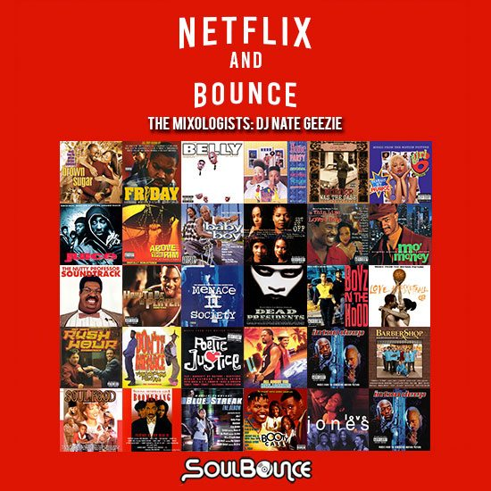 the-mixologists-dj-nate-geezie-netflix-and-bounce