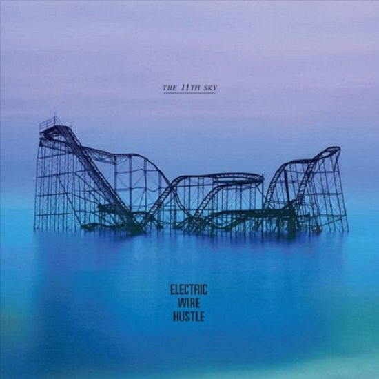 electric-wire-hustle-11th-sky-cover