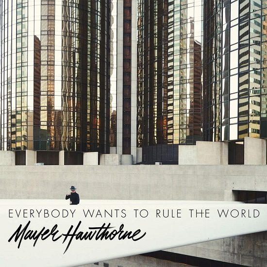 mayer-hawthorne-everybody-wants-to-rule-the-world