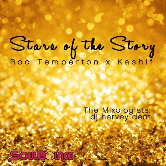the-mixologists-dj-harvey-dent-stars-of-the-story-rod-temperton-x-kashif-550