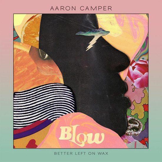 aaron-camper-blow-cover