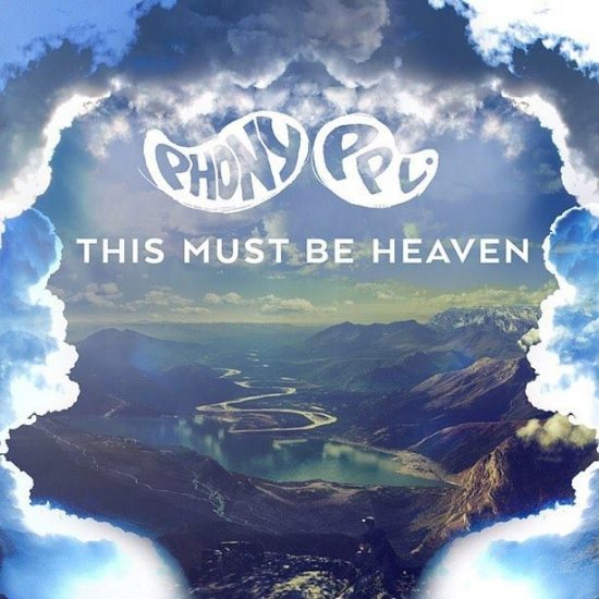 phony-ppl-this-must-be-heaven-cover
