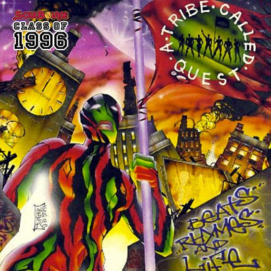 soulbounce-class-of-1996-a-tribe-called-quest-beat-rhymes-and-life