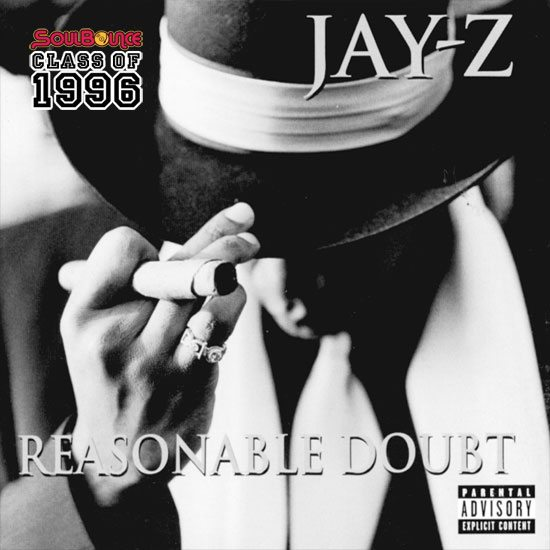soulbounce-class-of-1996-jay-z-reasonable-doubt