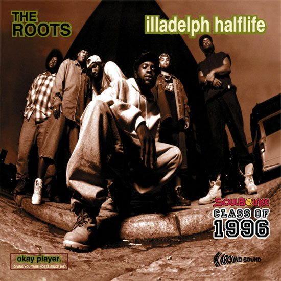 soulbounce-class-of-1996-the-roots-iladelph-halflife
