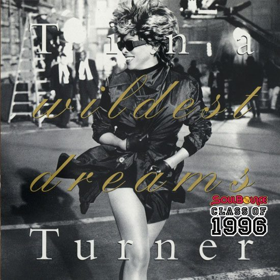 soulbounce-class-of-1996-tina-turner-wildest-dreams