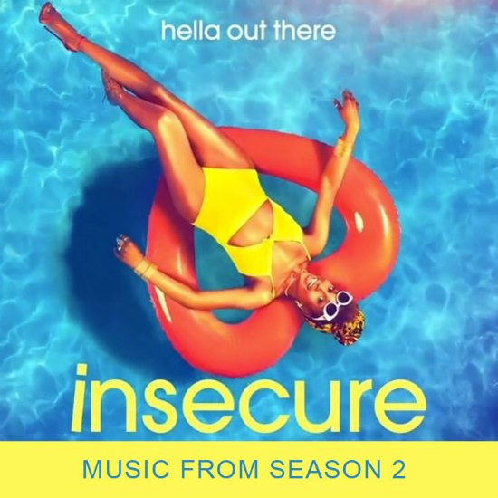 The Music On 'Insecure' Season Two Is Hella Great