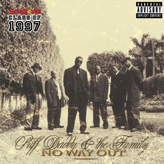 SoulBounce's Class Of 1997: Puff Daddy & The Family 'No Way Out
