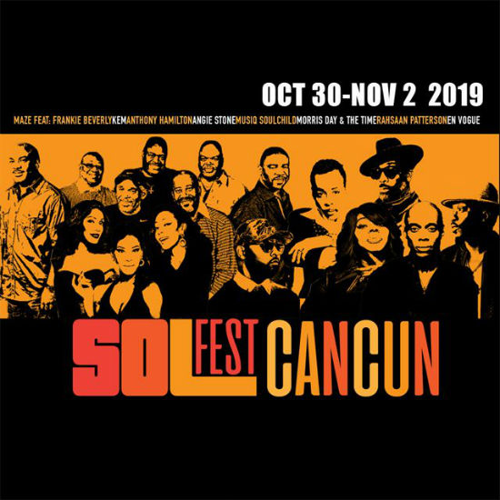 Anthony Hamilton, Angie Stone, Rahsaan Patterson & More To Hit The Stage At First 'Sol Fest Cancun'