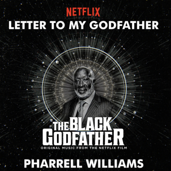 PHARRELL WILLIAMS - LETTER TO MY GODFATHER