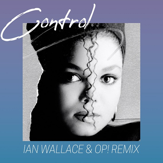 Ian Wallace & OP!'s Janet Jackson Remix Will Make You Lose