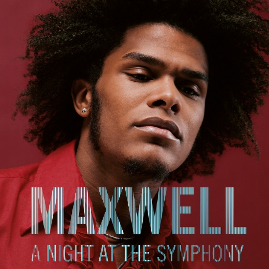 Maxwell Announces First-Ever Symphonic Performances in D.C. & Atlanta