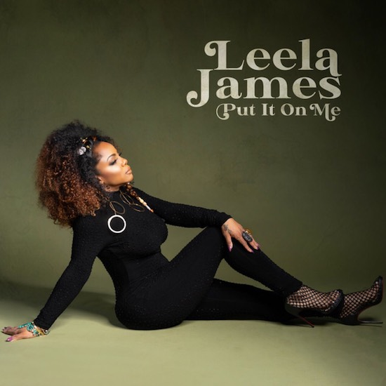 Leela James Takes The Blame In 'Put It On Me' & Announces New Album 'See Me'