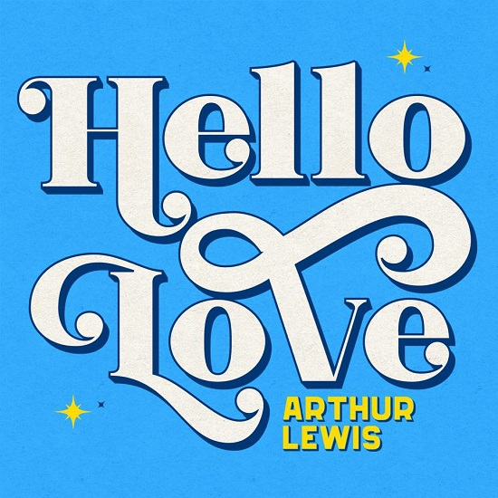 Arthur Lewis Is Back To Say 'Hello Love'
