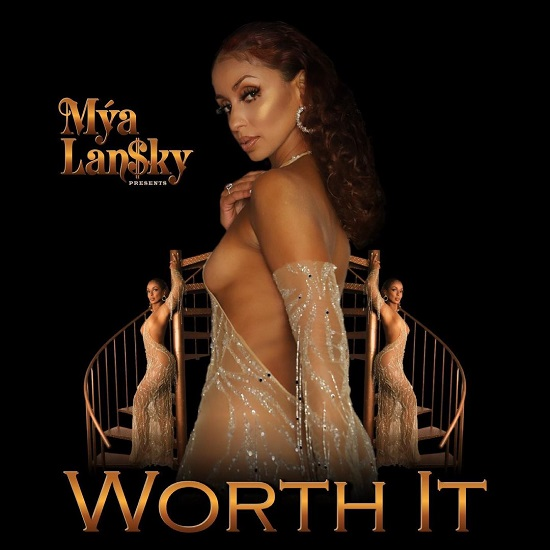 Mya Let's Us Get To Know Her Alter Ego Mýa Lan$ky With 'Worth It'