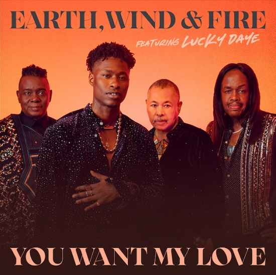 Earth, Wind & Fire Teams With Lucky Daye To Reimagine A Classic On 'You Want My Love'