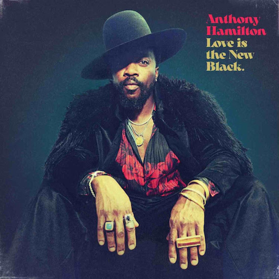 Anthony Hamilton Announces New Album 'Love Is The New Black.' & Debuts Title Track