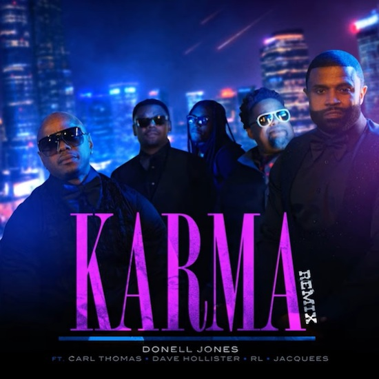 Preview What The Chi Will Sound Like On The Remix To Donell Jones' 'Karma' Featuring Carl Thomas, Dave Hollister, R.L. & Jacquees