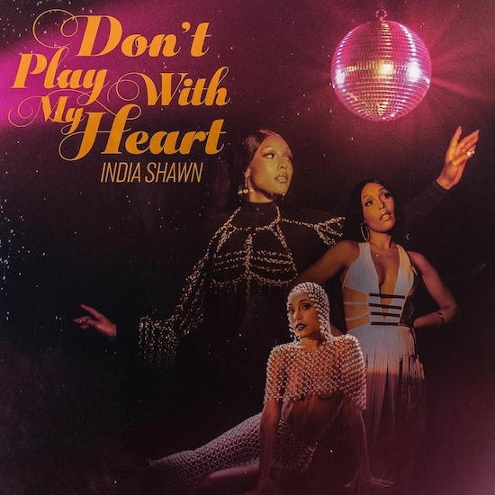 India Shawn Has A Disco Daydream In 'Don't Play With My Heart'