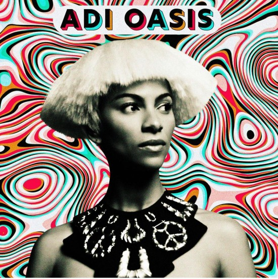 Adeline Drops 'Adi Oasis' EP & Takes Center In 'Stages' Video Featuring KAMAUU