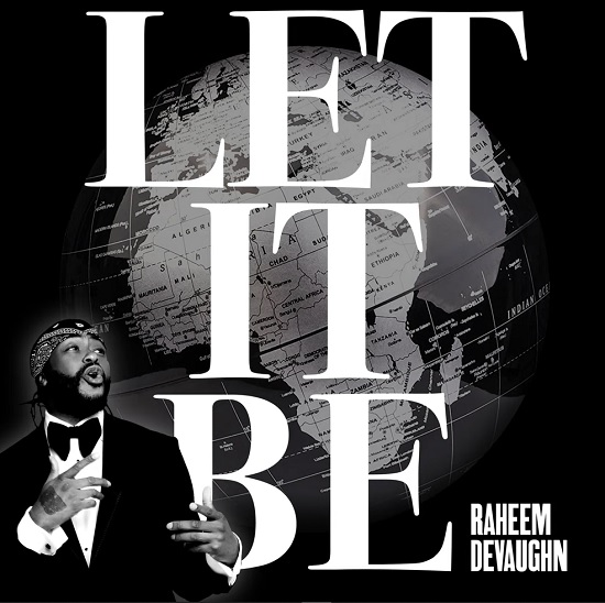 Raheem DeVaughn Takes On A Beatles Classic On 'Let It Be'