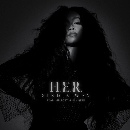 H.E.R. Enlists Lil Baby & Lil Durk On The 'Find A Way' Remix