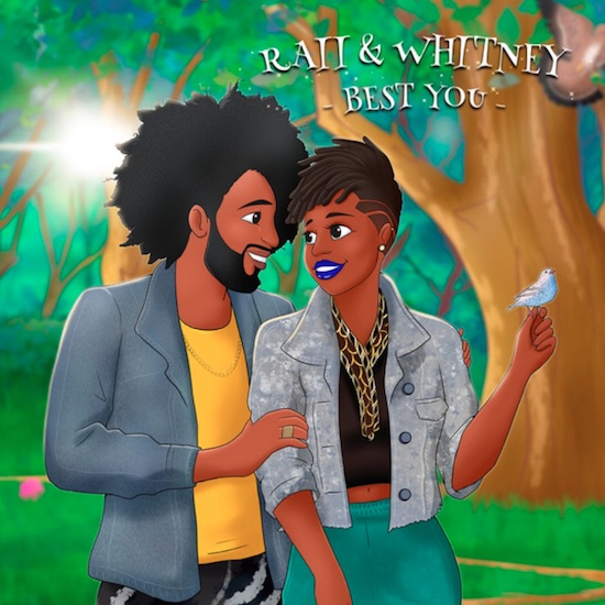 RAII & Whitney Want You To Be The 'Best You'