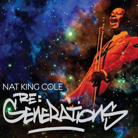 Nat King Cole - Re Generations.jpg