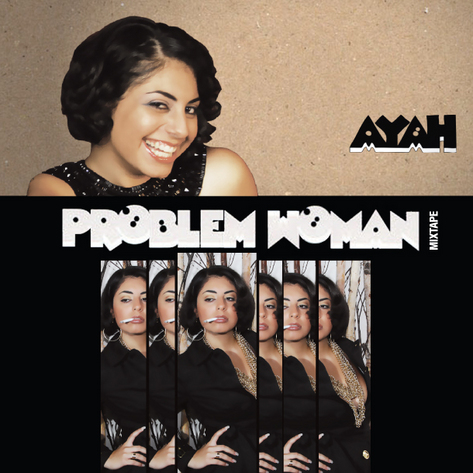 ayah_problem_woman_mixtape.jpg
