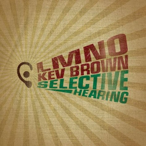 lmno_kev_brown_selective_hearing.jpg