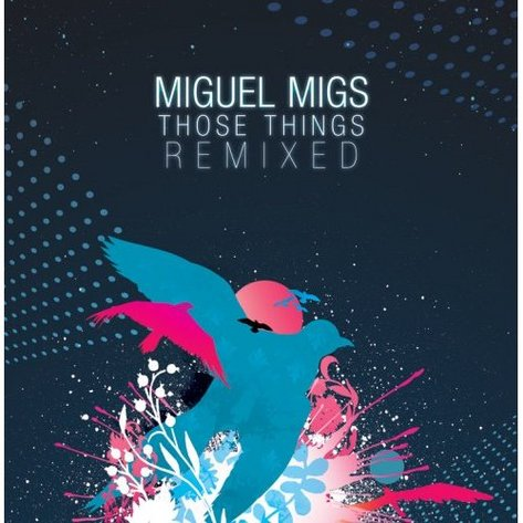 miguel_migs_those_things_remixed_cover.jpg