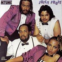 mtume_juicy_fruit.jpg
