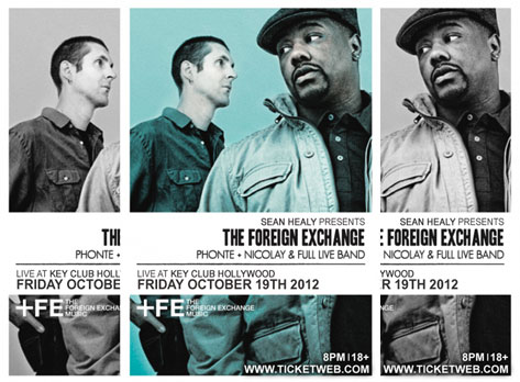 Well Fans Of The Foreign Exchange There S Good News And Bad Is That Fe Crew Has A Trio West Coast Concert Dates Lined